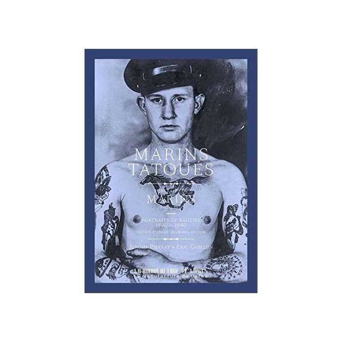 Marins Tatoués, Portraits de Marins, 1890 -1940 - Livre